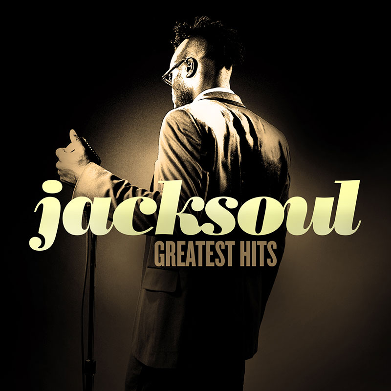 jacksoul Greatest Hits